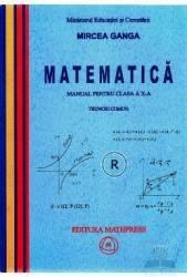 Manual matematica clasa 10 trunchi comun - Mircea Ganga