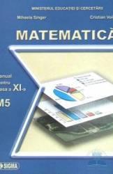 Manual matematica clasa 11 M5 - Mihaela Singer Cristian Voica Carti