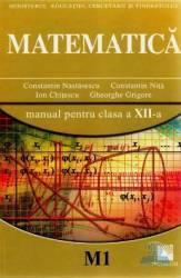 Manual matematica clasa 12 M1 - Constantin Nastasescu Constantin Nita