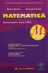 Manual matematica Clasa 12 M2 - Marius Burtea Georgeta Burtea