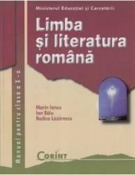 Manual romana clasa 10 - Marin Iancu Ion Balu Rodica Lazarescu
