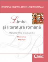 Manual romana Clasa 12 2007 - Marin Iancu Alis Popa