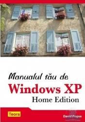 Manualul tau de Windows Xp - David Pogue Carti