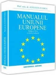 Manualul Uniunii Europene ed.6 - Augustin Fuerea