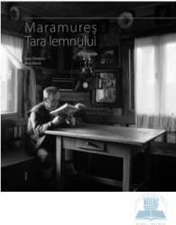 Maramures tara lemnului - Dan Dinescu Ana Barca