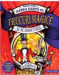 Marea carte cu trucuri magice si scamatorii