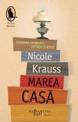 Marea casa - Nicole Krauss