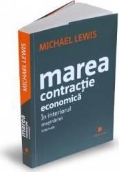 Marea contractie economica - Michael Lewis