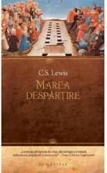 Marea despartire - C.S. Lewis