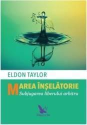 Marea inselatorie - Eldon Taylor
