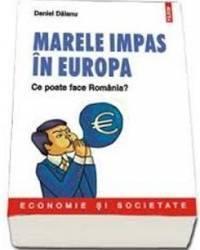 Marele Impas In Europa - Daniel Daianu