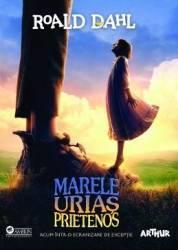 Marele Urias Prietenos. Movie Deluxe Edition - Roald Dahl
