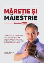 Maretie si maiestrie - Bogdan Rosu title=Maretie si maiestrie - Bogdan Rosu