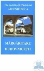 Margaritare duhovnicesti - Din Invataturile Parintelui Arsenie Boca