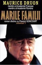 Marile familii Vol.1 - Maurice Druon