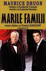 Marile familii Vol.2 - Maurice Druon
