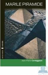 Marile piramide - Jean-Perre Corteggiani