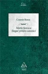 Marin Sorescu. Singur Printre Canonici - Cosmin Borza Carti