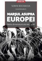 Marsul asupra Europei - Sorin Bocancea Carti
