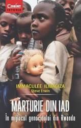 Marturie Din Iad In Mijlocul Genocidului Din Rwanda - Immaculee Ilibagiza Steve Erwin