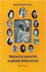 Marturii si convorbiri cu parinti duhovnicesti - Cleopa Paraschiv