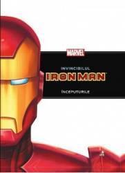 Marvel - Invincibilul Iron Man. Inceputurile