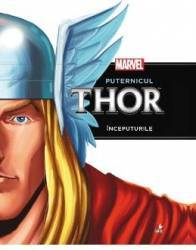 Marvel - Puternicul Thor - Inceputurile