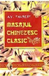 Masajul chinezesc clasic - A.V. Taubert Carti