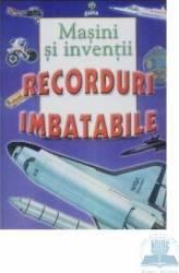 Masini si inventii - Recorduri Imbatabile