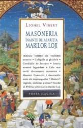 Masoneria inainte de aparitia Marilor Loje - Lionel Vibert