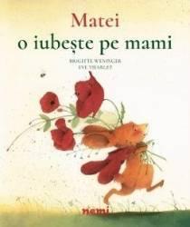 Matei o iubeste pe mami - Brigitte Weninger Eve Tharlet Carti