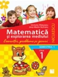 Matematic and 259 and 351 i explorarea mediului Cls 1 Semestrul 1 Exercitii probleme si jocuri- Victoria Paduraru