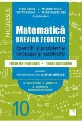 Matematica - Clasa 10 - Breviar teoretic filiera teoretica profilul real mate-info - Petre Simion Carti