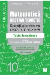 Matematica - Clasa 10 - Breviar teoretic filiera teoretica profilul real stiinte filiera tehnologica - Petre Simion Carti