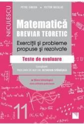 Matematica - Clasa 11 - Breviar teoretic filiera tehnologica - Petre Simion Carti