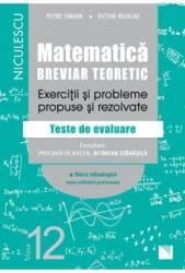 Matematica - Clasa 12 - Breviar teoretic filiera tehnologica - Petre Simion Carti