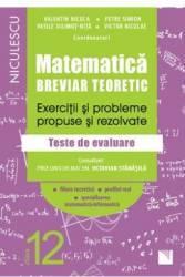 Matematica - Clasa 12 - Breviar teoretic filiera teoretica profilul real mate-info - Petre Simion Carti