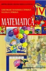 Matematica - Clasa 4 - Manual - Gheorghe Mandizu Catruna Liliana Catruna