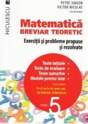 Matematica - Clasa 5 - Breviar teoretic - Petre Simion Victor Nicolae Carti
