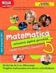 Matematica - Clasa 5. Sem. 1 - Caiet de lucru. Consolidare - Sorin Peligrad Adrian Turcanu