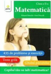 Matematica - clasa a 2-a - Matematica - Eduard Dancila Ioan Dancila Carti