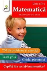 Matematica - clasa a 4-a - Matematica - Eduard Dancila Ioan Dancila
