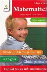 Matematica - Clasa a 4-a. Ed. actualizata - Eduard Dancila Ioan Dancila