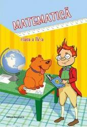 Matematica - Clasa a 4-a. Sem.1 si Sem.2 - Viorel George Dumitru