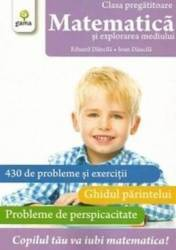 Matematica - clasa pregatitoare - Matematica si explorarea mediului - Eduard Dancila Ioan Dancila
