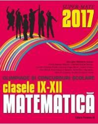 Matematica - Clasele 9-12 - Olimpiade si concursuri scolare - Gheorghe Cainiceanu Carti
