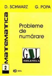 Matematica 2 - Probleme de numarare - D. Schwarz G. Popa