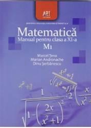 Matematica clasa 11 M1 - Marcel Tena Marian Andronache