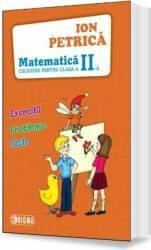 Matematica Clasa 2 Culegere - Ion Petrica