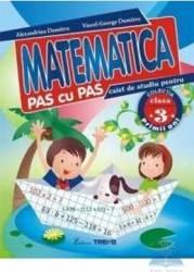 Matematica clasa 3 caiet pas cu pas - Alexandrina Dumitru Viorel-George Dumitru